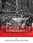 The Night of the Long Knives: The His...