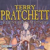 Kleine freie Männer: Ein Märchen von der Scheibenwelt (Tiffany Weh 1) | Terry Pratchett