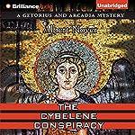 The Cybelene Conspiracy | Albert Noyer