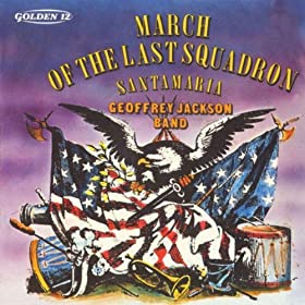 March Of The Last Squadron
