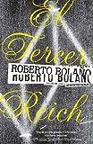 El tercer Reich (Vintage Espanol) (Spanish Edition) (0307476146) by Bolano, Roberto