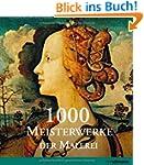 1000 Meisterwerke der europ�ischen Ma...