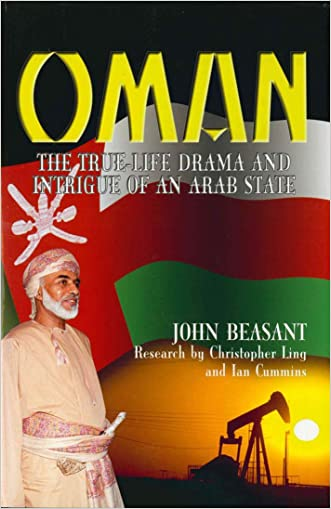 Oman: The True Life Drama & Intrigue of an Arab State