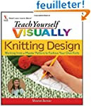 Teach Yourself Visually Knitting Desi...