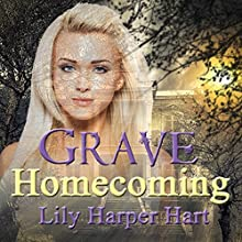 Grave Homecoming: A Maddie Graves Mystery Book 1 (       UNABRIDGED) by Lily Harper Hart Narrated by Laura Jennings