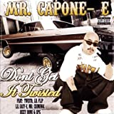 echange, troc Mr Capone-E - Don't Get It Twisted