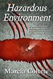 Hazardous Environment, a Paranormal Romance