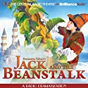 Jack and the Beanstalk: A Radio Dramatization  by Benjamin Tabart, Jerry Robbins Narrated by J. T. Turner, The Colonial Radio Players