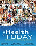 Your Health Today: Choices in a Changing Society