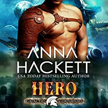 Hero: Galactic Gladiators, Book 3 Audiobook by Anna Hackett Narrated by Vivienne Leheny