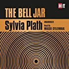 The Bell Jar Audiobook by Sylvia Plath Narrated by Maggie Gyllenhaal