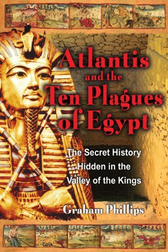 atlantis-and-the-ten-plagues-of-egypt-the-secret-history-hidden-in-the-valley-of-the-kings-by-graham