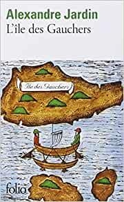 L 39 ile des gauchers alexandre jardin livres for Alexandre jardin livres