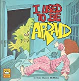 img - for I Used to Be Afraid book / textbook / text book