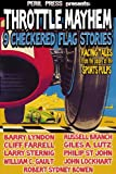 Throttle Mayhem - 9 Checkered Flag Stories from the Sport Pulps
