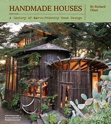 Handmade Houses: A Century of Earth-Friendly Home Design