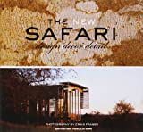 img - for The New Safari: Design, Decor, Detail book / textbook / text book