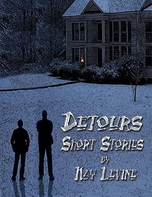 Detours: Three Short Stories