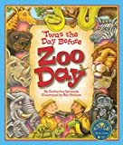 img - for 'Twas the Day Before Zoo Day book / textbook / text book