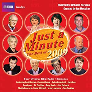 Just a Minute: The Best of 2009 | [BBC Audiobooks Ltd]