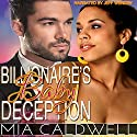 Billionaire's Baby Deception Audiobook by Mia Caldwell Narrated by Jeff Werden