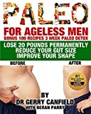 PALEO for Ageless Men: Bonus 100 recipes 3 week paleo detox Paleo Diet, Paleo Diet For Beginners, Paleo Diet Cookbook, Paleo Diet Recipes, Paleo, Paleo Cookbook, Paleo Men, Paleo For Beginner,