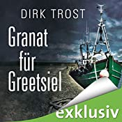 Granat für Greetsiel (Jan de Fries 1) | Dirk Trost