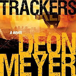 Trackers | [Deon Meyer, K. L. Seegers (translator)]