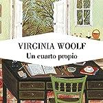 Un cuarto propio [A Room of One's Own] | Virginia Woolf