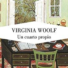 Un cuarto propio [A Room of One's Own] | Livre audio Auteur(s) : Virginia Woolf Narrateur(s) : Neus Sendra