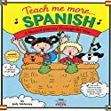 Teach Me More Spanish (       UNABRIDGED) by Judy R Mahoney Narrated by Anna Diaz