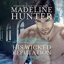 His Wicked Reputation (       UNABRIDGED) by Madeline Hunter Narrated by Mary Jane Wells