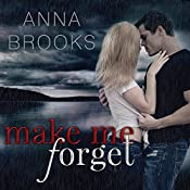 Make Me Forget: It's Kind of Personal, Book 1 | Anna Brooks
