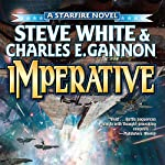 Imperative: Starfire, Book 7 | Steve White,Charles E. Gannon
