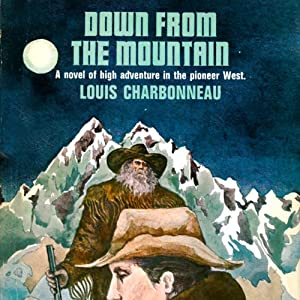 Down From the Mountain Audiobook