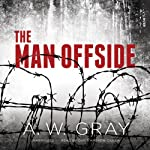 The Man Offside | A. W. Gray