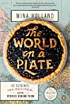 The World on a Plate: 40 Cuisines, 10...