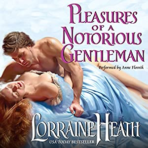 Pleasures of a Notorious Gentleman Audiobook