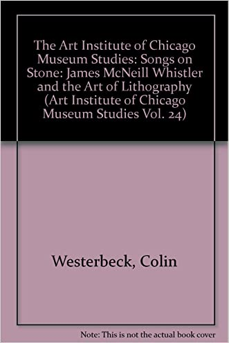 Songs on Stone: James McNeill Whistler & the Art of Lithography