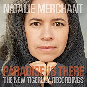 Paradise is There: The Tigerlily Recordings (CD/DVD)