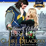 The Snow White Bride: The Jewels of Kinfairlie Book 3 | Claire Delacroix