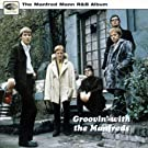 Groovin' With The Manfreds [R & B Album]