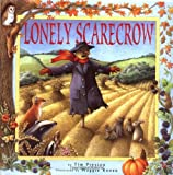 The Lonely Scarecrow (0525460802) by Tim Preston