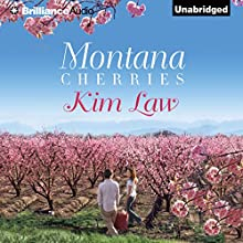 Montana Cherries (       UNABRIDGED) by Kim Law Narrated by Natalie Ross