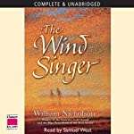 The Wind Singer: The Wind on Fire Trilogy, Book 1 (       UNABRIDGED) by William Nicholson Narrated by Samuel West