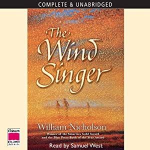 The Wind Singer: The Wind on Fire Trilogy, Book 1 | [William Nicholson]