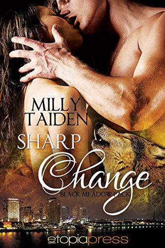 Book: Sharp Change (Black Meadow Pack) by Milly Taiden