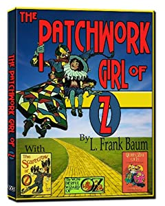 The Patchwork Girl  of OZ (L. Frank Baum OZ COLLECTION) (1914)