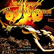 Phantom Universe: Summer Chronicles, Book 1 | Laura Kreitzer