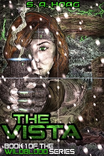 The Vista:The Wildblood by S. A. Hoag ebook deal